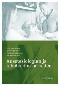 Anestesiologian ja tehohoidon perusteet