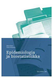 Epidemiologia ja biostatistiikka