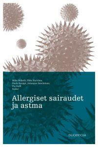 Allergiset sairaudet ja astma