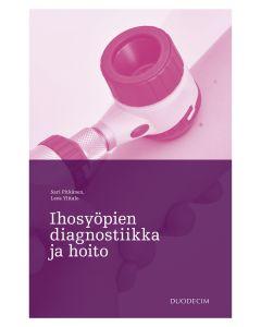 Ihosyöpien diagnostiikka ja hoito