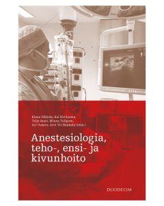 Anestesiologia, teho-, ensi- ja kivunhoito